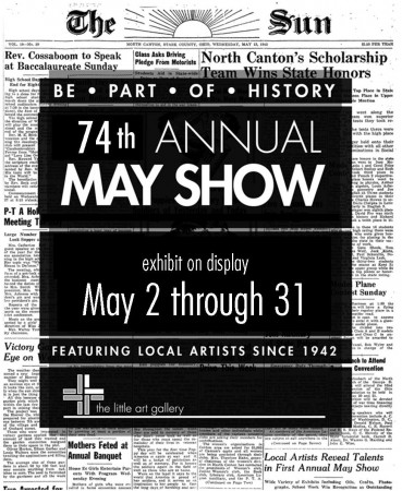 74th Annual May Show, May 2 through 31